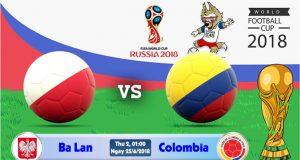 Soi kèo World Cup Ba Lan vs Colombia 01h00, ngày 25/6: Thức Tỉnh
