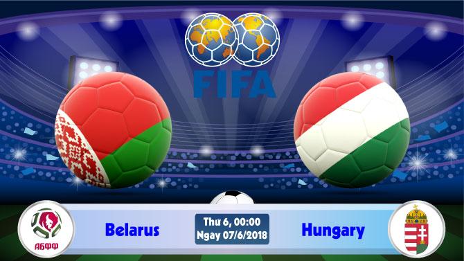 Soi kèo bóng đá Belarus vs Hungary 0h00, ngày 7/6 Giao Hữu Quốc Tế 2018