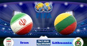 Soi kèo bóng đá Iran vs Lithuania 00h00, ngày 9/6 Giao Hữu Quốc Tế 2018